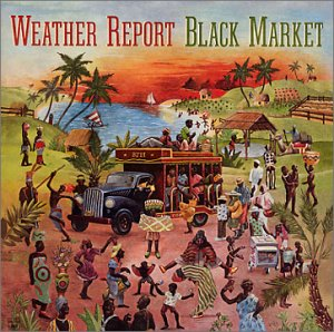 Weather_Report_-_Black_Market